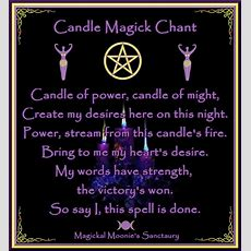 Candle Magic Chant  Stuff To Remember  Magick, Magick Spells, Witchcraft