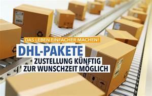 Voraussichtliche Zustellung Dhl : zustellung von dhl paketen k nftig zur wunschzeit m glich ~ A.2002-acura-tl-radio.info Haus und Dekorationen