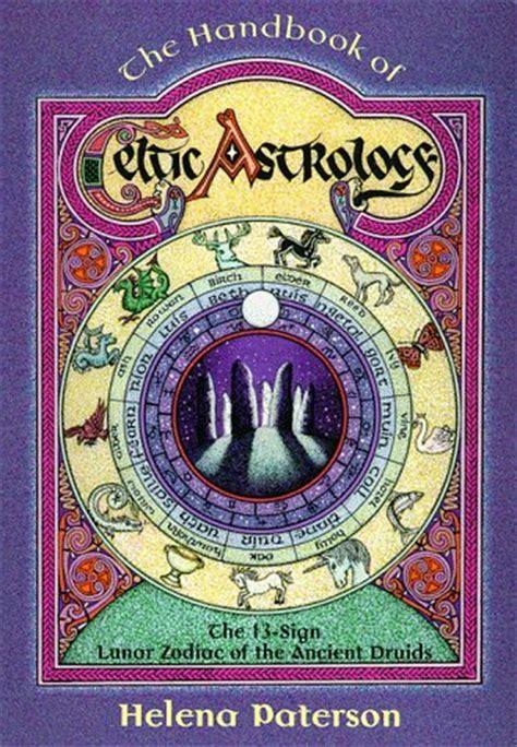 handbook  celtic astrology   sign lunar zodiac   ancient druids  helena