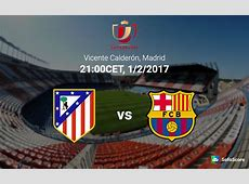 Atletico Madrid vs Barcelona Match preview and prediction
