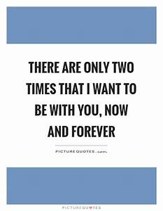 Be With You Quotes & Sayings | Be With You Picture Quotes