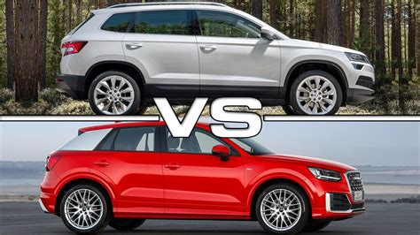 2018 Skoda Karoq Vs 2017 Audi Q2 Youtube
