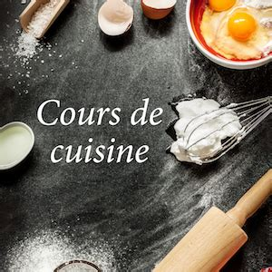 cours de cuisine savoie cours de cuisine avec les chefs partageons notre culture