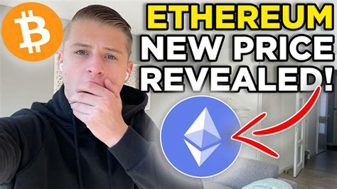 NEW ETHEREUM PRICE TARGET REVEALED! BITCOIN AND ETHEREUM ...