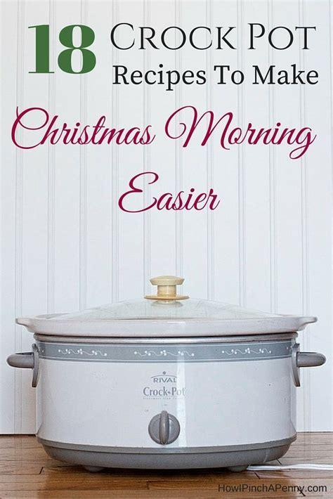 crock pot recipes christmas morning and crock pot on