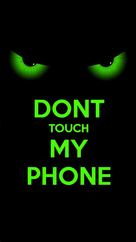 Don T Touch My Phone Wallpapers Pixelstalknet