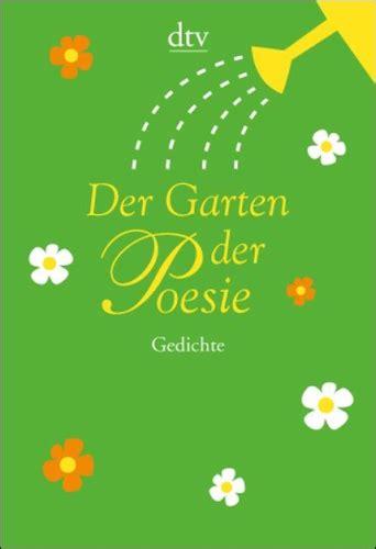 Der Garten Gedicht by Leitner Trinckler Hrsg Der Garten Der Poesie Anton