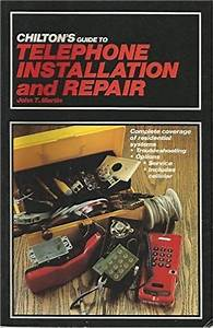 Chilton U0026 39 S 1985 Guide To Telephone Installation And Repair