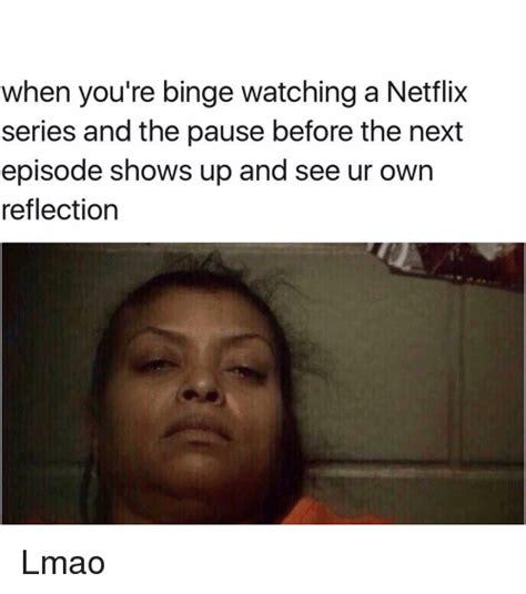 Netflix Memes - 17 most funniest netflix meme make you smile greetyhunt