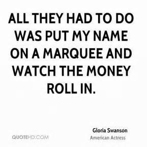 gloria swanson quotes quotehd