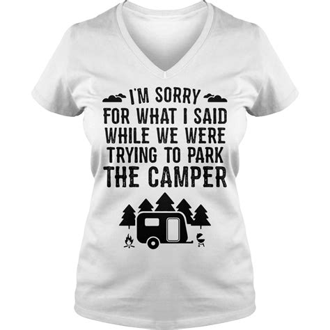 i m sorry for what i said while we were trying to park the cer shirt