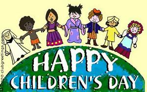Happy Childrens Day - Images with Phrases and Messages to ...