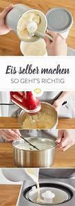 Eismaschine Für Zuhause : eis selber machen so funktioniert s rezept eis pinterest eis eis selber machen und eis ~ Yasmunasinghe.com Haus und Dekorationen