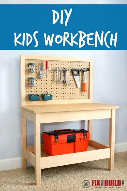diy kids workbench fixthisbuildthat