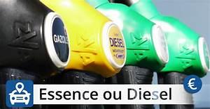 Essence Ou Diesel En 2017 : essence ou un diesel comparatif des co ts legipermis ~ Medecine-chirurgie-esthetiques.com Avis de Voitures