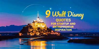 Disney Quotes Walt Inspirational Inspiration Office Startup
