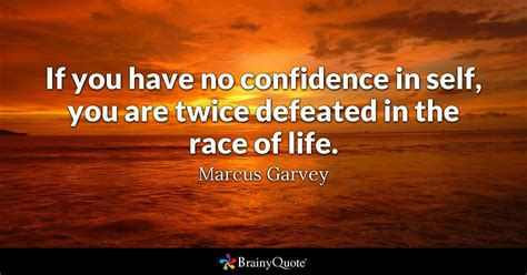 Marcus Garvey  If You Have No Confidence In Self, You Are. Sister Quotes Eleanor Roosevelt. Trust Quotes For Her. Book Hangover Quotes. Love Quotes Download. Love Quotes Vonnegut. Morning Glory Quotes. Beach Quotes Black And White. Inspirational Quotes Zyzz