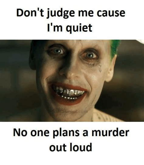 Murder Memes - 25 best memes about dont judge me dont judge me memes