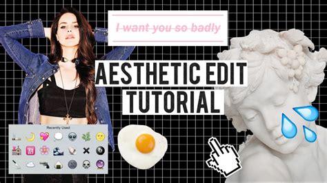 aesthetic edit tutorial youtube