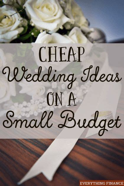 cheap wedding ideas on a small budget diy wedding