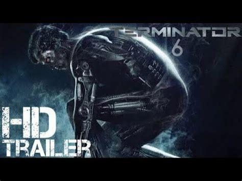 Terminator 6 Movie Trailer 2018 Arnold  Download Hd Torrent