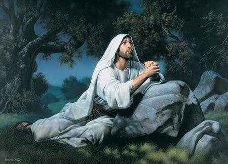 jesus in the garden of gethsemane jesus praying in garden of gethsemane mormon