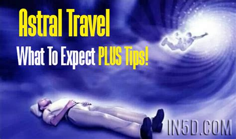 astral travel for beginners what to expect and 5 tips
