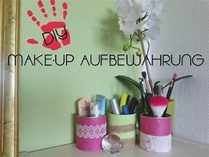 Aus Alt Mach Neu Basteln : diy make up aufbewahrung aus alt mach neu youtube ~ A.2002-acura-tl-radio.info Haus und Dekorationen