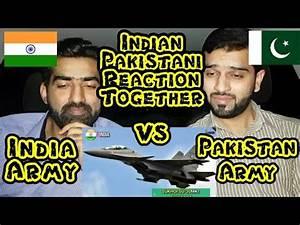 Indian Army Vs Pakistan Army | Indian Pakistan Reaction ...