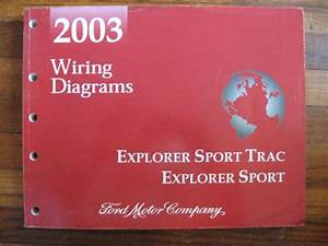 2003 Ford Explorer Sport Trac Electrical Vacuum Wiring Diagrams Service Manual