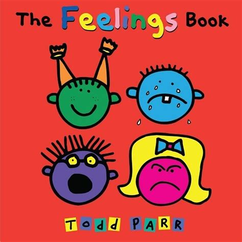 books about feelings for preschoolers the feelings book a mighty 542