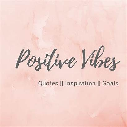 Vibes Positive Quotes