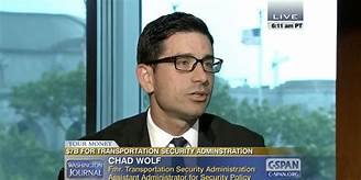Trump says Homeland Security official Chad Wolf will be new acting DHS secretary…