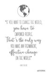 best 25 change the world quotes ideas on one another quotes quotes about the