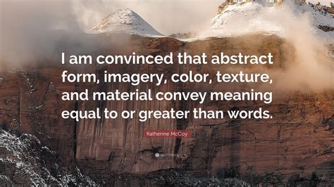 """""""i Am Convinced That Abstract Form"""