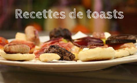 recette canapes pour aperitif recettes de toast pour ap 233 ritif facile