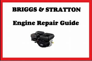 Briggs  U0026 Stratton Engine Repair Workshop Manual Lawn Mower
