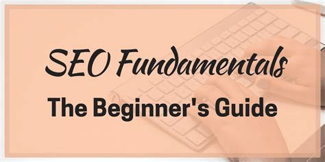 Seo Fundamentals by Seo Fundamentals The Beginner S Guide Skylark