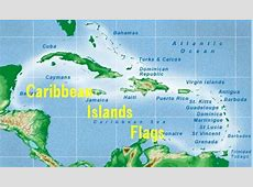 Flags of the Caribbean Islands from $040 each
