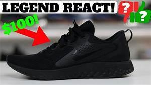 $100 Nike LEGEND REACT Worth Buying? - YouTube  Nike