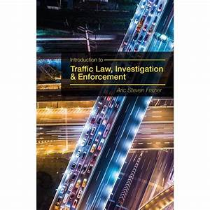 Introduction To Traffic Law  Investigation  And