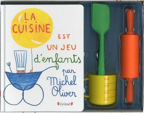 livre la cuisine est un jeu d enfants coffret michel