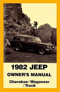 1982 Jeep Cherokee Wagoneer Owners Manual User Guide