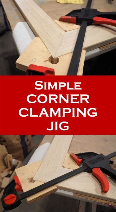 simple corner clamping jig diy montreal