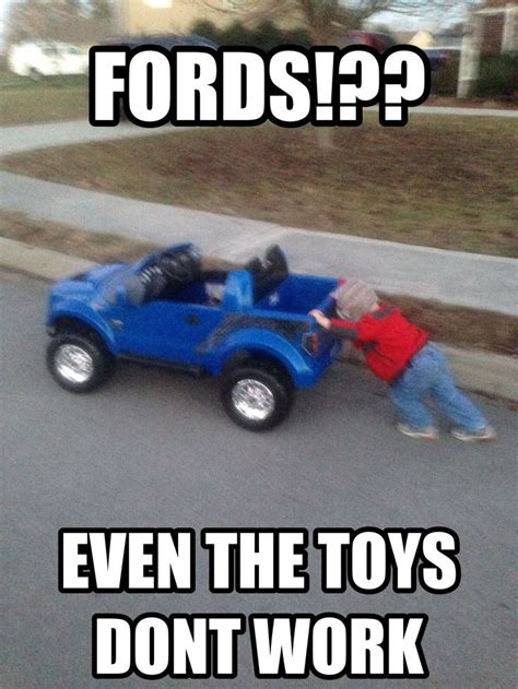 Funny Ford Truck Memes - ford found on road dead haha pinterest ford ford jokes and memes