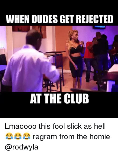 Funny As Hell Memes - 25 best memes about club dude funny and memes club dude funny and memes