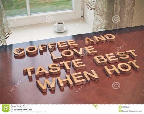 coffee  love taste   hot stock photo image