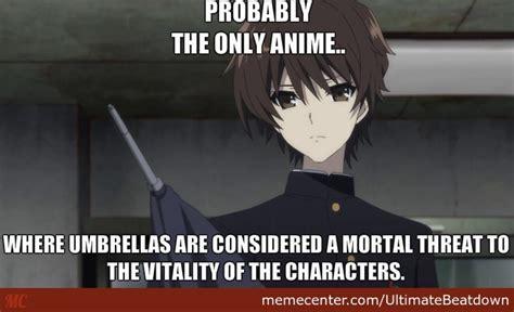 Japanese Umbrella Meme - screw final destination in anime umbrellas will kill you by ultimatebeatdown meme center