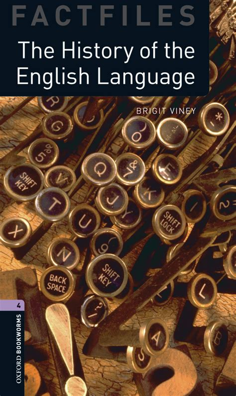 The History of the English Language - Oxford Graded Readers