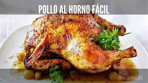 pollo al horno muy facil  rapido como cocinarnet youtube